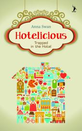 Hotelicious: Trapped in The Hotel