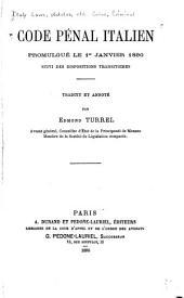 Code pénal italien: promulgué le 1er janvier 1890, suivi des dispositions transitoires