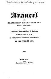 Arancel para el rejimen de las aduanas mandado formar por decreto del sẽnor ministro de hacienda de 14 de junio de 1830: en virtud del reglamento de comercio de 6 de junio de 1826