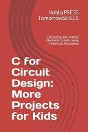 C for Circuit Design