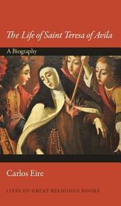 The Life of Saint Teresa of Avila PDF