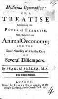 Medicina Gymnastica  or  a treatise concerning the power of exercise  with respect to the animal economy  etc PDF