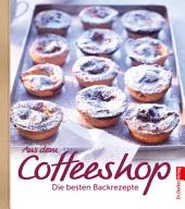 Aus dem Coffeeshop: Die besten Backrezepte