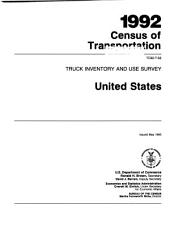 1992 Census of Transportation: Truck inventory and use survey. United States