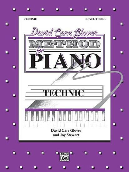 David Carr Glover Method for Piano  Technic  Level 3 PDF
