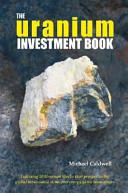 The Uranium Investment Book