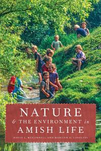 Nature and the Environment in Amish Life PDF