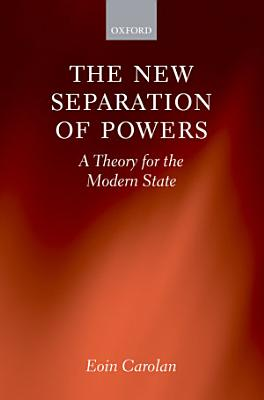 The New Separation of Powers