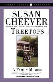 Treetops: A Memoir About Raising Wonderful Children in an Imperfect World