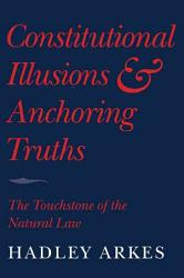 Constitutional Illusions And Anchoring Truths Book PDF