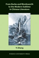 From Burke and Wordsworth to the Modern Sublime in Chinese Literature PDF