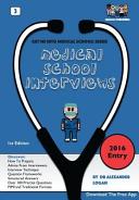 Medical School Interviews  Get Me Into Medical School Series  PDF