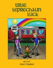 True Leprechaun Luck