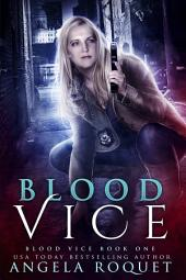 Blood Vice: Volume 1