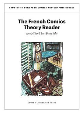 The French Comics Theory Reader PDF