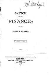 A Sketch of the Finances of the United States