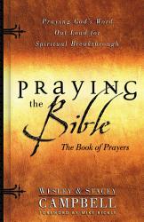 Praying The Bible Book Of Prayers Book PDF