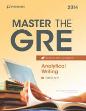 Master the GRE: Analytical Writing: Part III of V, Edition 21