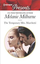 The Temporary Mrs. Marchetti: A Sexy Romance