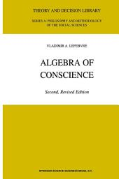 Algebra of Conscience: Edition 2