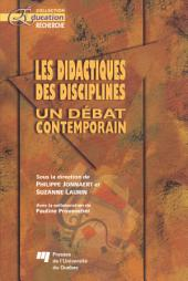 Les Didactiques des Disciplines: Un Débat Contemporain