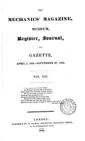 THE MECHANIC'S MAGAZINE, MUSEUM, REGISTER, JOURNAL AND GAZETTE