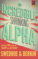 Download The Incredible Shrinking Alpha Book