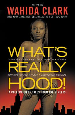 What s Really Hood