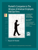 Plunkett's Companion to the Almanac of American Employers 2009