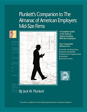 Plunkett s Companion to the Almanac of American Employers 2009 PDF