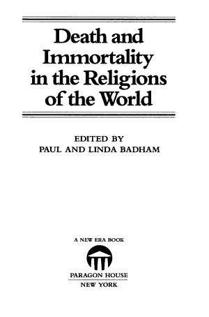 Death and Immortality in the Religions of the World