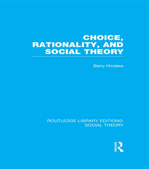 Choice  Rationality and Social Theory  RLE Social Theory  PDF