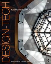 Design-Tech: Building Science for Architects, Edition 2