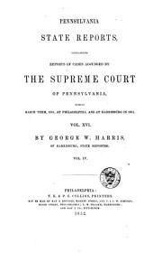 Pennsylvania State Reports: Volume 16