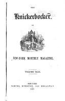 The Knickerbocker  Or  New York Monthly Magazine PDF