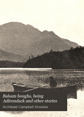 Balsam Boughs, Being Adirondack and Other Stories