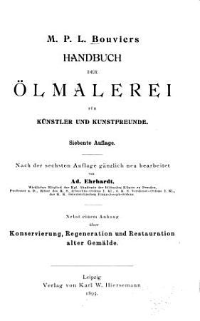 M P L  Bouviers Handbuch der   lmalerei f  r K  nstler und Kunstfreunde PDF