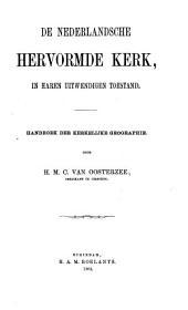 De Nederlandsche Hervormde Kerk in haren uitwendigen toestand en inwendig bestuur: handboek van het kerkregt ten gebruike van leden der vergaderingen van kerkelijk bestuur bij de Hervormden in Nederland, Volume 1