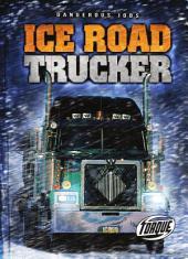 Ice Road Trucker