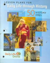 Lesson Plans for Daily Life Through History: 50 History DBQ's