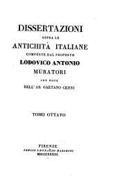 Dissertazioni sopra le antichità italiane: Volume 8