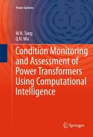 Condition Monitoring and Assessment of Power Transformers Using Computational Intelligence PDF