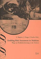 Enabling Risk Assessment in Medicine