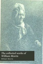The Collected Works of William Morris: The water of the wondrous isles