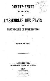 Compte-rendu des séances de l'Assemblée des États du Grand-Duché de Luxembourg: Session ordinaire, Volume1