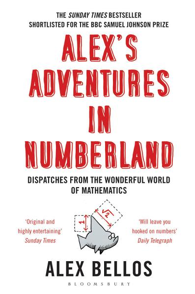 Download Alex s Adventures in Numberland Book