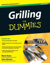 Grilling For Dummies: Edition 2