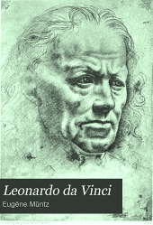 Leonardo Da Vinci: Artist, Thinker and Man of Science, Volume 2