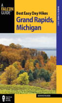 Best Easy Day Hikes Grand Rapids  Michigan PDF