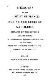 Memoirs of the History of France During the Reign of Napoleon: Volume 6
